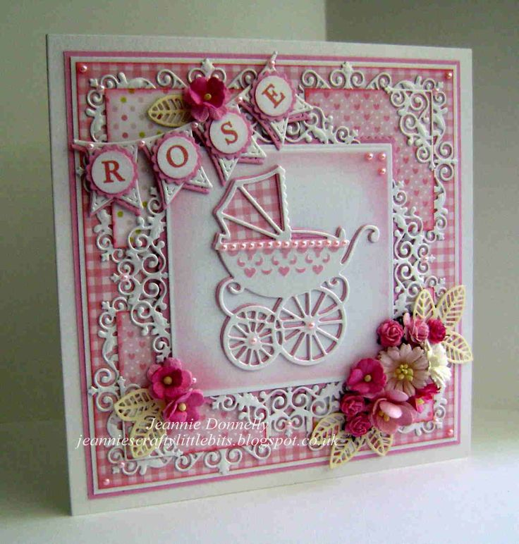 New Baby Girl Card - a lot of die cutting on this card - Dies from Joy Crafts - Frame, La La Land - Banner, Marianne - Baby Pram, Creative Expressions - Faux Leaf, Flowers from Wild Orchid Crafts.