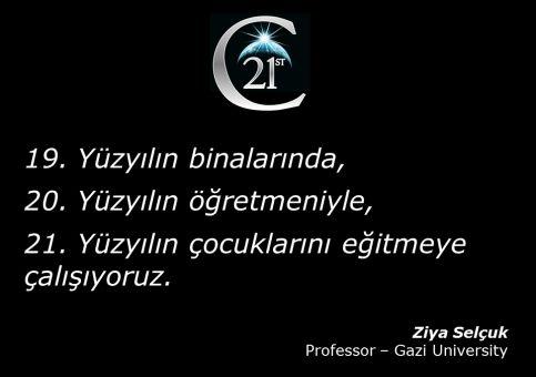 21C Ziya Selcuk quote