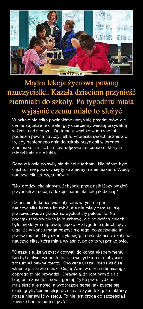 http://demotywatory.pl/wiecej/4803299/Madra-lekcja-zyciowa-pewnej-nauczycielki