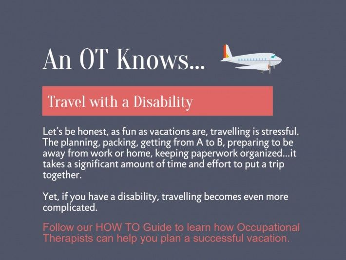 An OT Knows Helpful Hints For Travel With a Disability