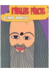 FÁBULAS PÁNICAS  - Auto-conocimiento y superación espiritual en 284 láminas dibujadas por el sicomago Alexandro Jodorowsky (años 1967-1972).