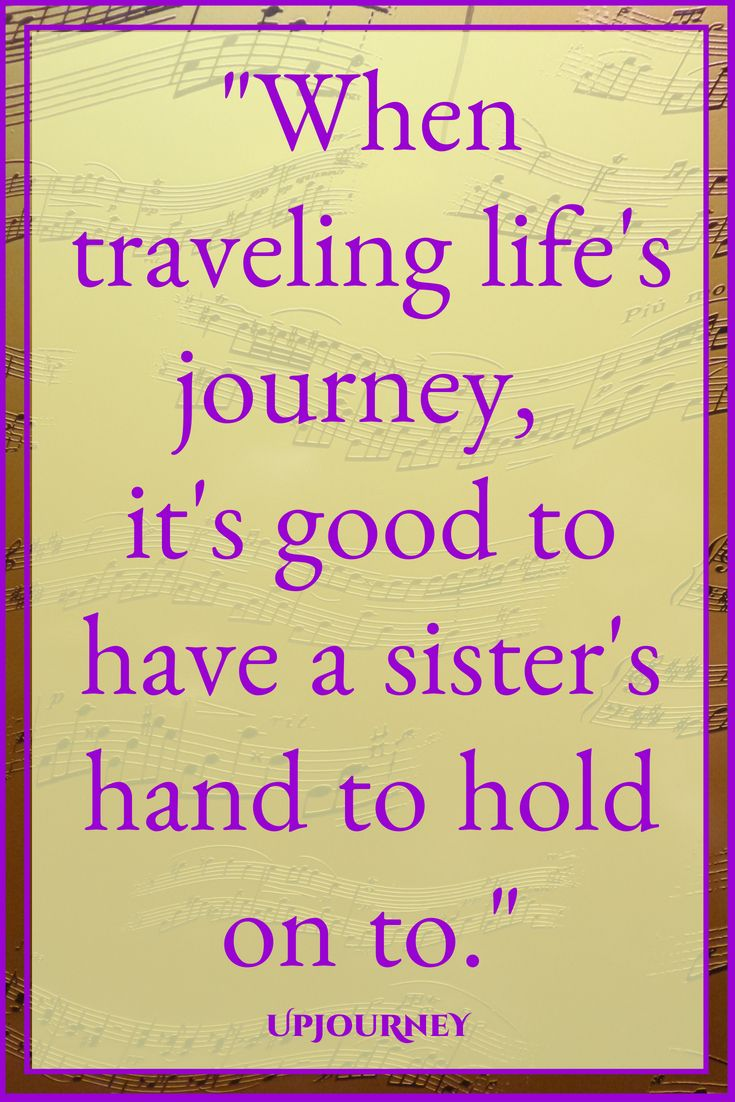 100 Best Sister Quotes In 2018 Inspirational Quotes Quotes