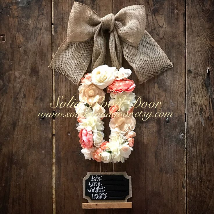 A personal favorite from my Etsy shop https://www.etsy.com/listing/486483040/custom-floral-letter-hospital-door