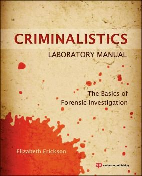 http://www.all-about-forensic-science.com/forensic-science-book.html Criminalistics Laboratory Manual: The Basics of Forensic Investigation By Elizabeth Erickson. February 2013 Forensic Science Book of the Month. Click image or see following link for details of this and all the Forensic Science book of the month entries. http://www.all-about-forensic-science.com/forensic-science-book.html