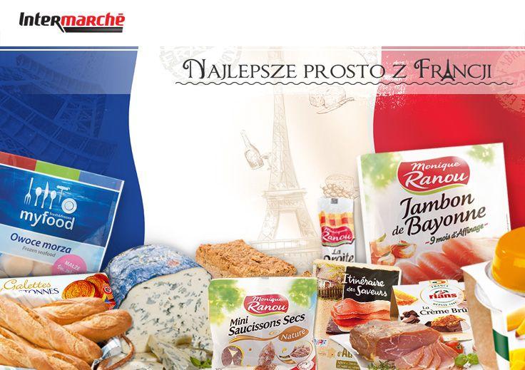 Najlepsze francuskie produkty tylko w Intermarche!