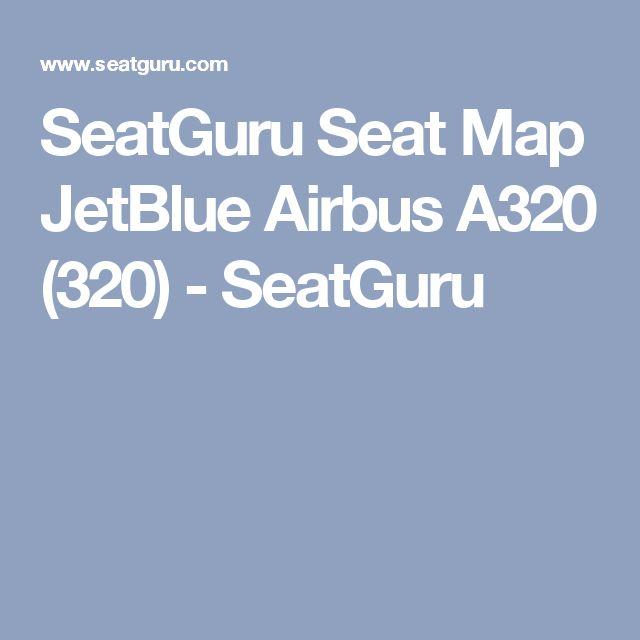 SeatGuru Seat Map JetBlue Airbus A320 (320) - SeatGuru
