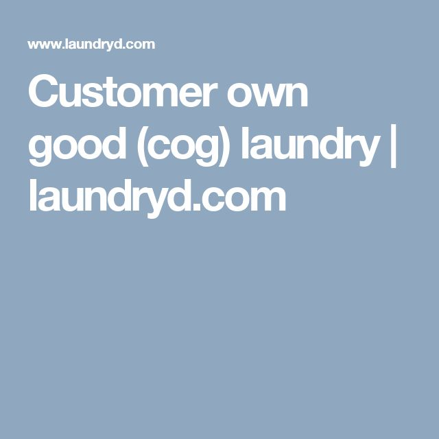 Best Customer-own-good (cog) laundry Services for you by Laundryd. laundryD offering all type of laundry and dry cleaning services in USA. You are free for contact us