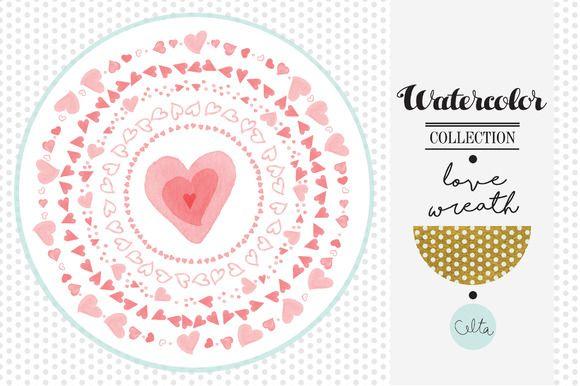 Watercolor love wreaths by Celta on Creative Market: http://crtv.mk/z3MF