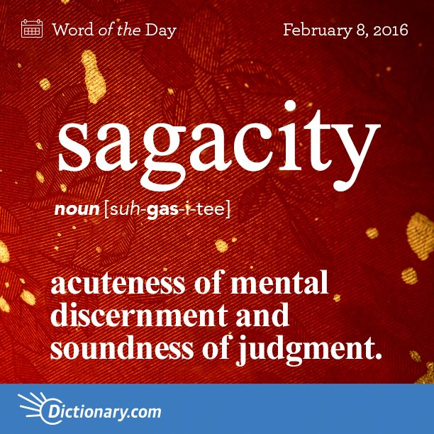 Can you use sagacity in a sentence? #wotd #wordoftheday #sagacity #dictionarycom #words #learning #language #vocabulary
