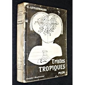 Claude Levi-Strauss Tristes tropiques