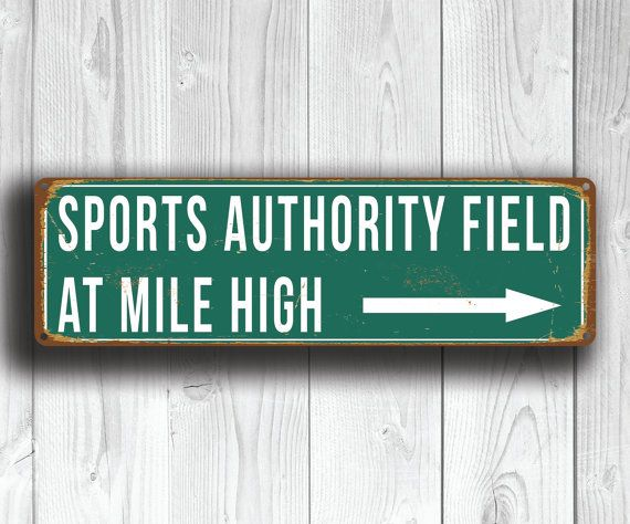 SPORTS AUTHORITY Field At Mile High Sign Vintage by FanZoneSigns