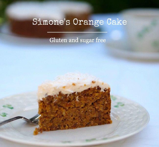 Simone's Gluten and Sugar Free Orange Cake
