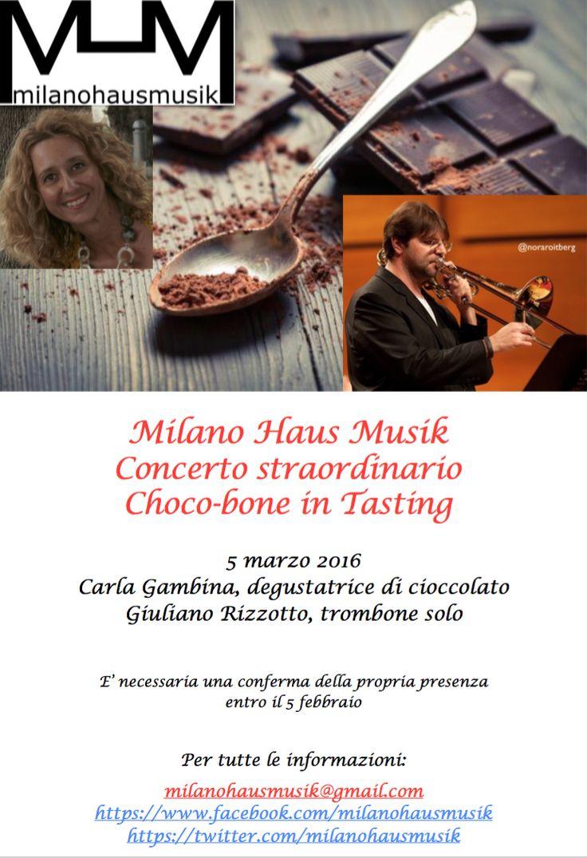 Sabato 5 marzo h21 Carla Gambina, degustatrice di cioccolato Giuliano Rizzotto, trombone solo Dovrete confermare la vostra presenza per questo concerto entro il 5 febbraio 2016, affinché sia possibile ordinare il cioccolato per tutti i partecipanti e assicurarsi arrivi in tempo!