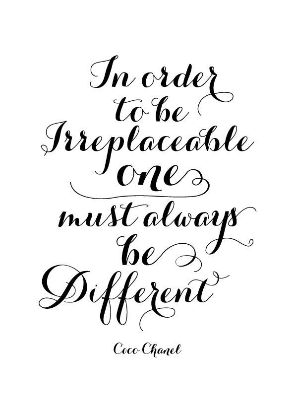 Coco Chanel be different - inspirational positive quote print poster, black and white typography.