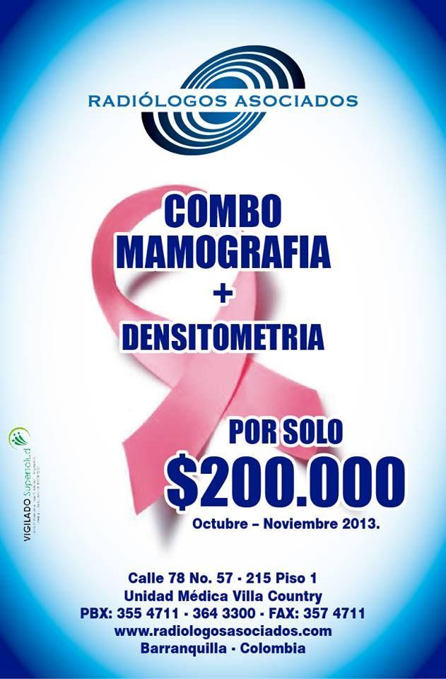 COMBO MAMOGRAFIA + DENSITOMETRIA PROMOCION VALIDA EN OCTUBRE Y NOVIEMBRE DE 2013