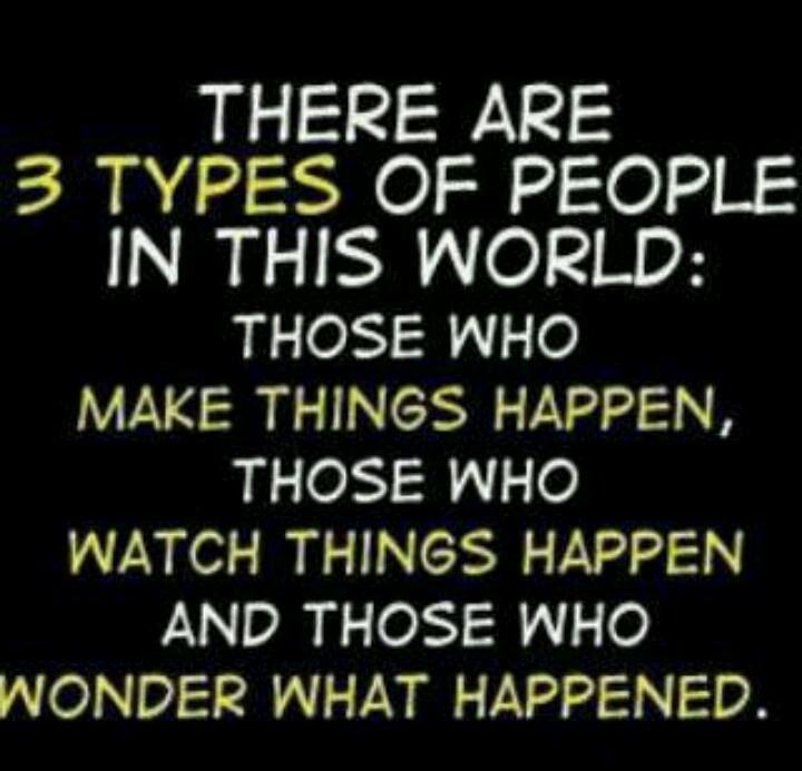 Three types of people: Doers~Watchers~Bewildered