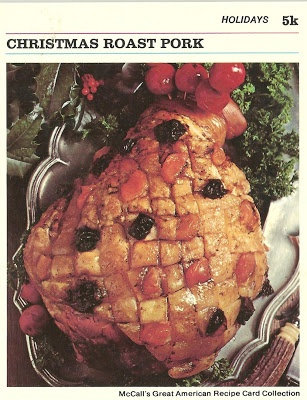 Christmas Roast Pork (McCall's Great American Recipe Card Collection, 1973)