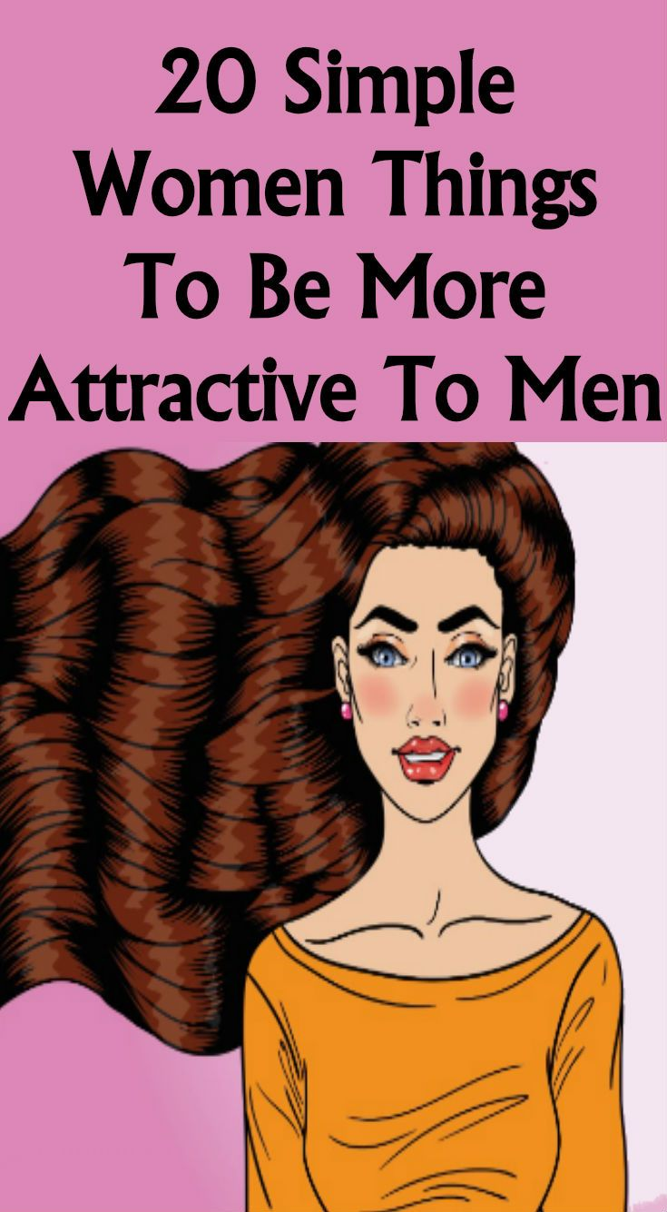 10 things women love on a man ten attractive items to - 735×1335
