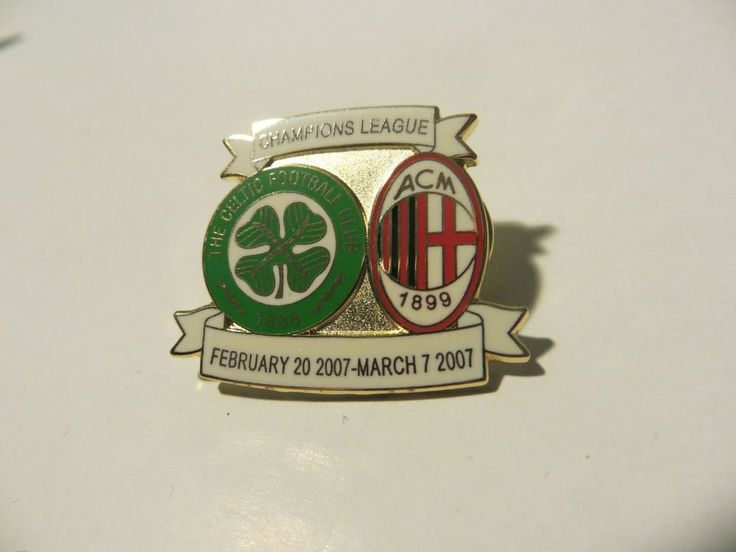 Celtic Fc v AC Milan CL 2007 Match Pin Badge