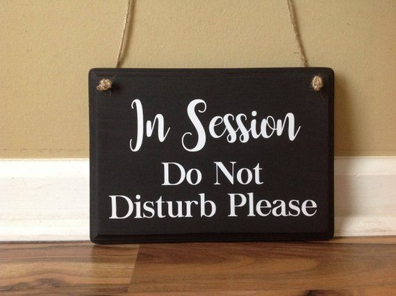 in session do not disturb please door hanger wood hand painted