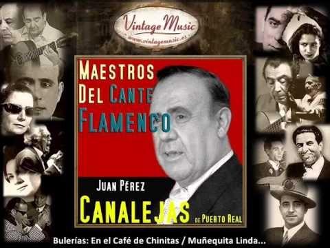 Canalejas de Puerto Real - Bulerías: En el Café de Chinitas (Te Quiero D...