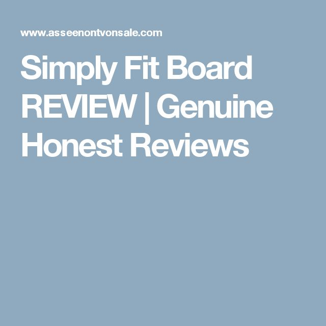 Simply Fit Board REVIEW | Genuine Honest Reviews