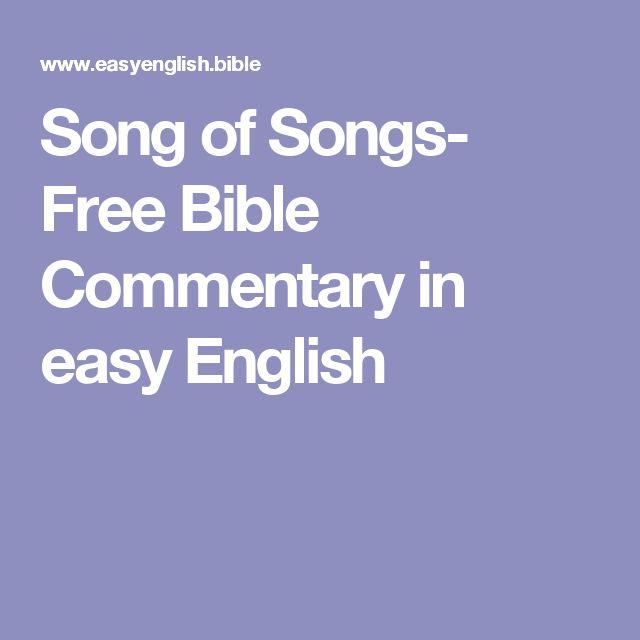 Song of Songs- Free Bible Commentary in easy English