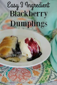Super easy, 3 ingredient blackberry dumplings. Perfect for a quick dessert or an impromptu celebration!  #BlackberryAffair #ad