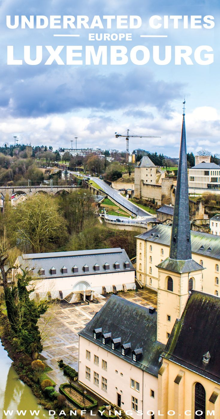 Luxembourg city: Sterile and Business? Or, charming, historic castles and ramparts surrounded by nature? It's time to visit Europe's most underrated city.