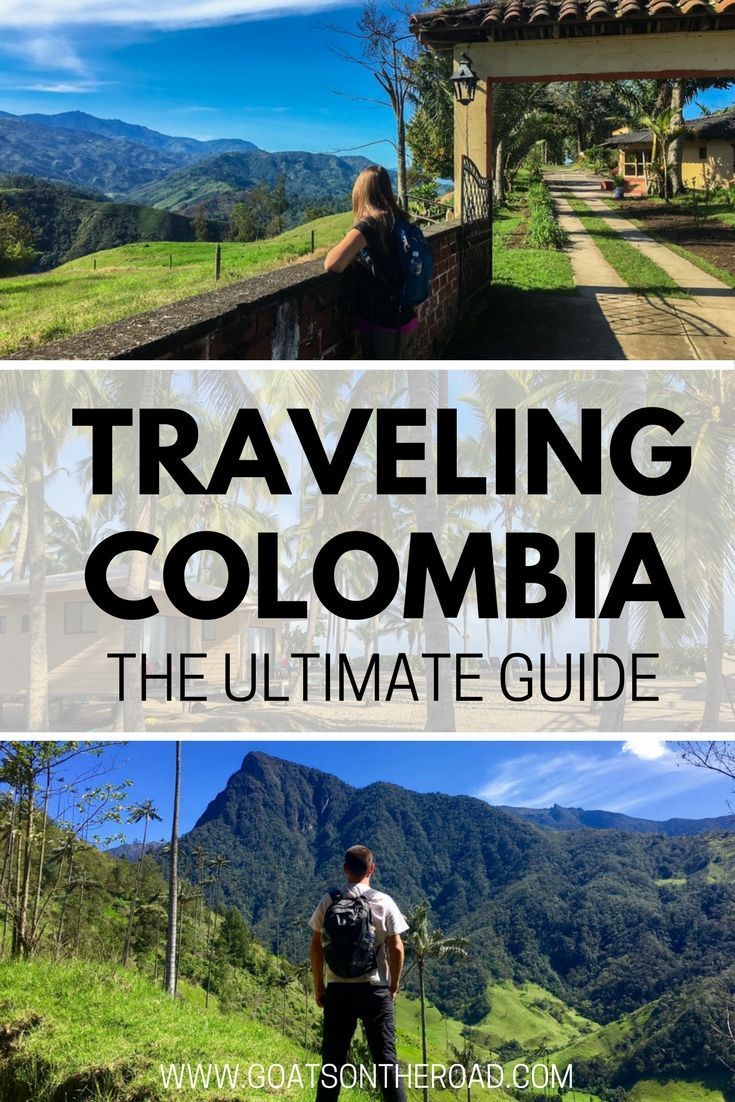The Ultimate Guide To Traveling Colombia | Colombia | Travel in Colombia | South America Travel