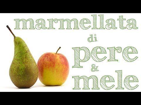 MARMELLATA DI PERE E MELE FATTA IN CASA DA BENEDETTA - Pear and Apple Jam - YouTube