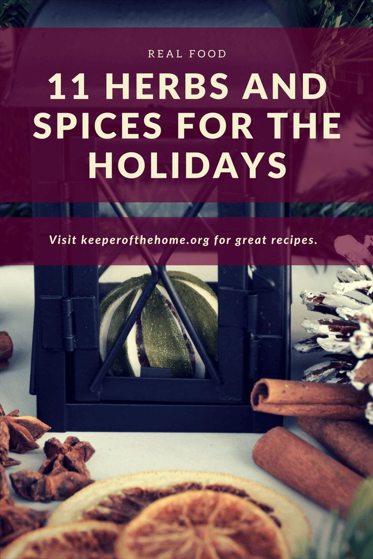It's a wonderful time to enjoy herbs and spices for the holidays. There are so many opportunities to use them in baking and cooking as well as medicinally. #herbs #spices
