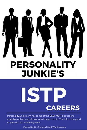 Click through to read Personality Junkie's take on careers for ISTPs: http://personalityjunkie.com/istp-estp-careers-jobs-majors/