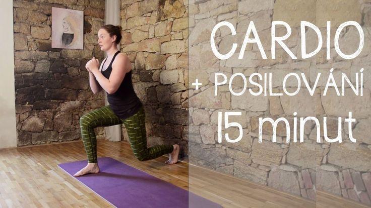 15 minut   CARDIO + posilování celého těla (bez skákání)