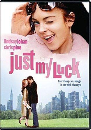 Lindsay Lohan & Chris Pine & Donald Petrie-Just My Luck
