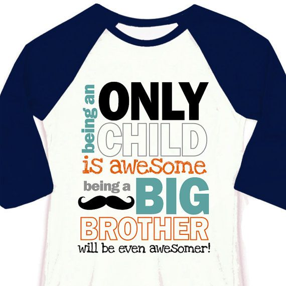Only child big brother to be pregnancy announcement 3/4 sleeve length raglan shirt