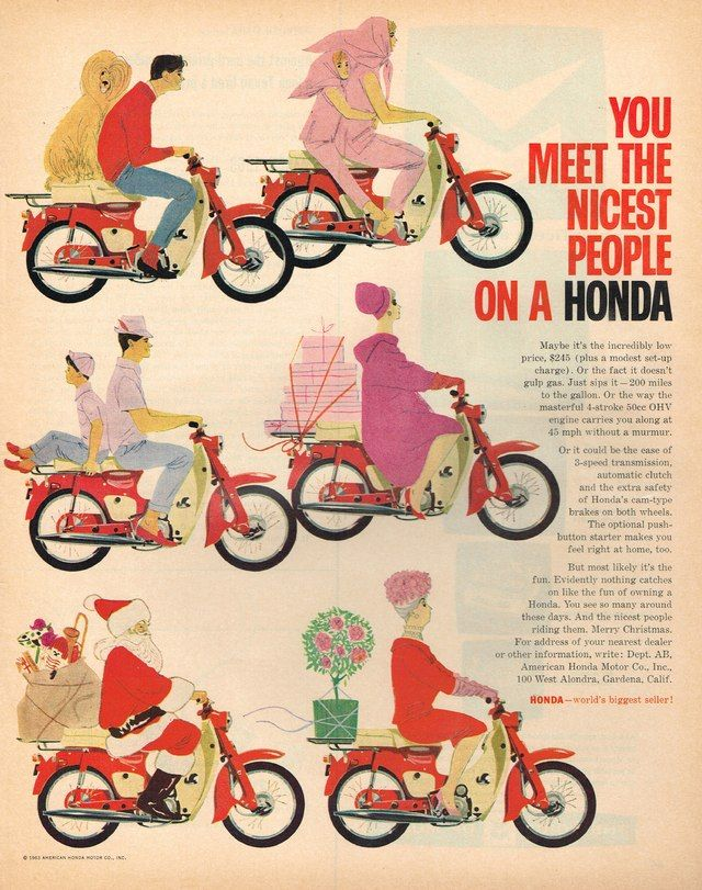 "You Meet the Nicest People on a Honda ""la honda econo"""