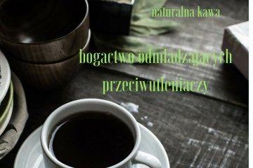 Kawa na zdrowie – Gorąco polecam! Kawa odmładzanie antyoksydanty olej kokosowy cynamon