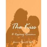 The Kiss: A Regency Romance (Kindle Edition)By Jeanne Desautel Foster