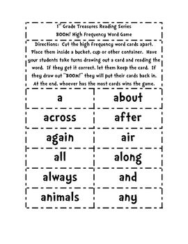 This is a game that you play using the high frequency words in the 1st Grade Treasures Reading Series....