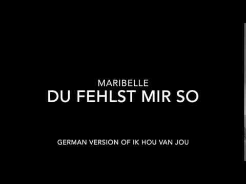 Maribelle - Du fehlst mir so