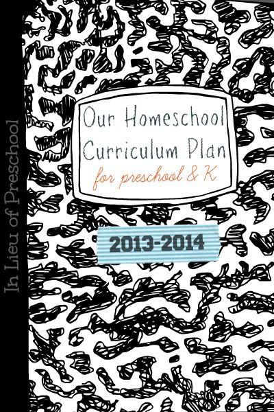 Preschool & Kindergarten Homeschool Curriculum Plan - In Lieu of Preschool