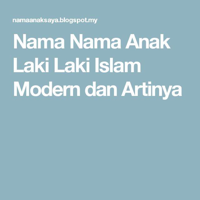 Nama Nama Anak Laki Laki Islam Modern dan Artinya