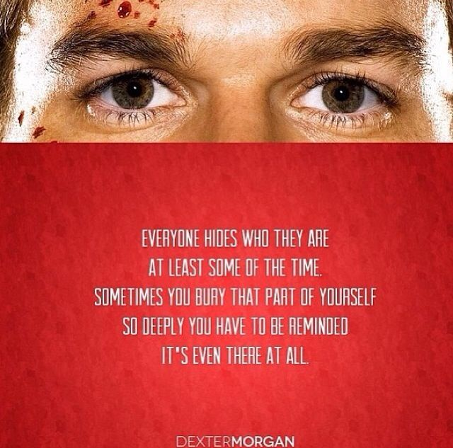 Dexter Quotes Dexter Pinterest