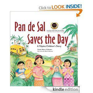 Amazon.com: Pan de Sal Saves the Day: A Filipino Children's Story eBook: Norma Olizon-Chikiamco, Mark Salvatus: Books
