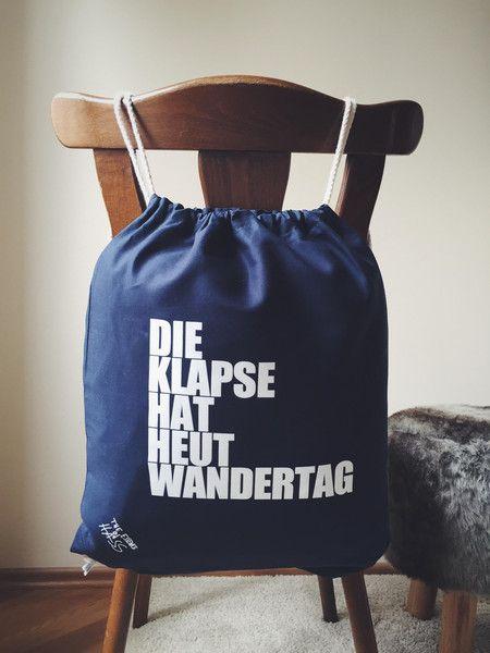 DIE+KLAPSE+HAT+HEUT+WANDERTAG+-+Gymbag+Turnbeutel+von+The+Essence+of+HASS+–+Jutebeutel,+Turnbeutel,+T-Shirts++und+jede+Menge+gedruckter+Hass+auf+DaWanda.com