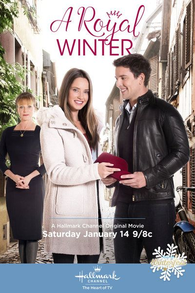"Its a Wonderful Movie - Your Guide to Family Movies on TV: ""A Royal Winter"" - a Hallmark Channel Winterfest Movie!"