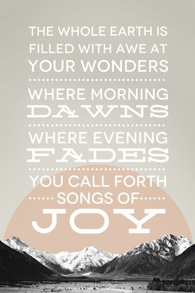 Psalm 65:8 Art Print