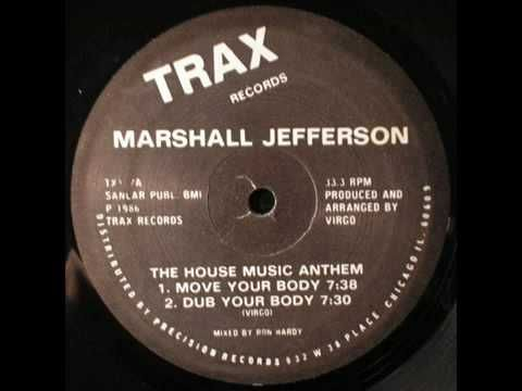 Marshall Jefferson ( Move Your Body) Another oldie but goodie.
