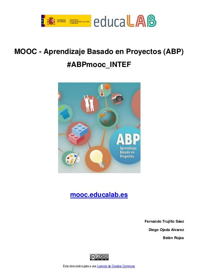 MOOC - Aprendizaje basado en proyectos (ABP). Slideshare Se combina la experiencia de aprender basada en proyectos y la de realizar un Curso Masivo Abierto y en Línea, que es lo que significan las siglas MOOC
